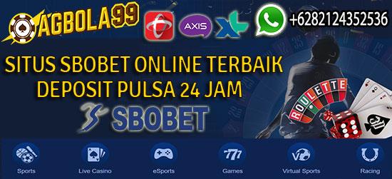 Situs Sbobet Deposit Pulsa Online 24 Jam Terbaik